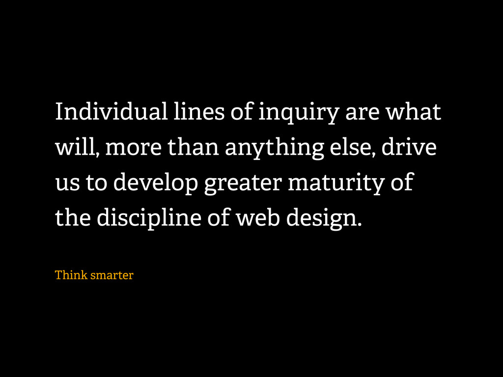 Individual lines of inquiry are what will, more...
