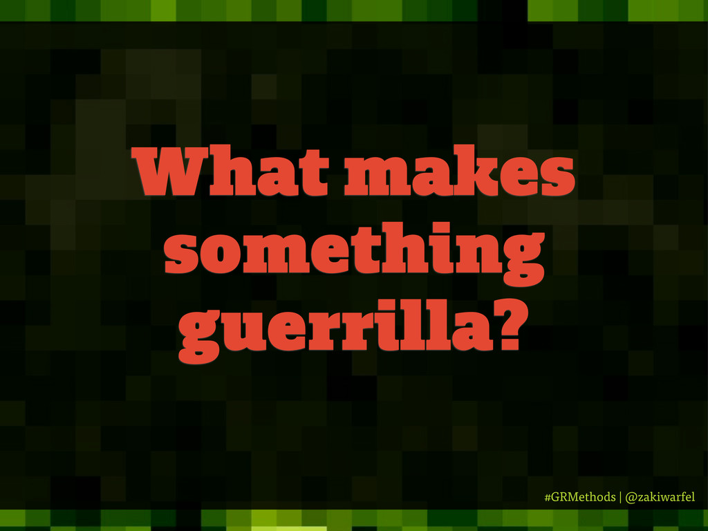 #GRMethods | @zakiwarfel What makes something g...