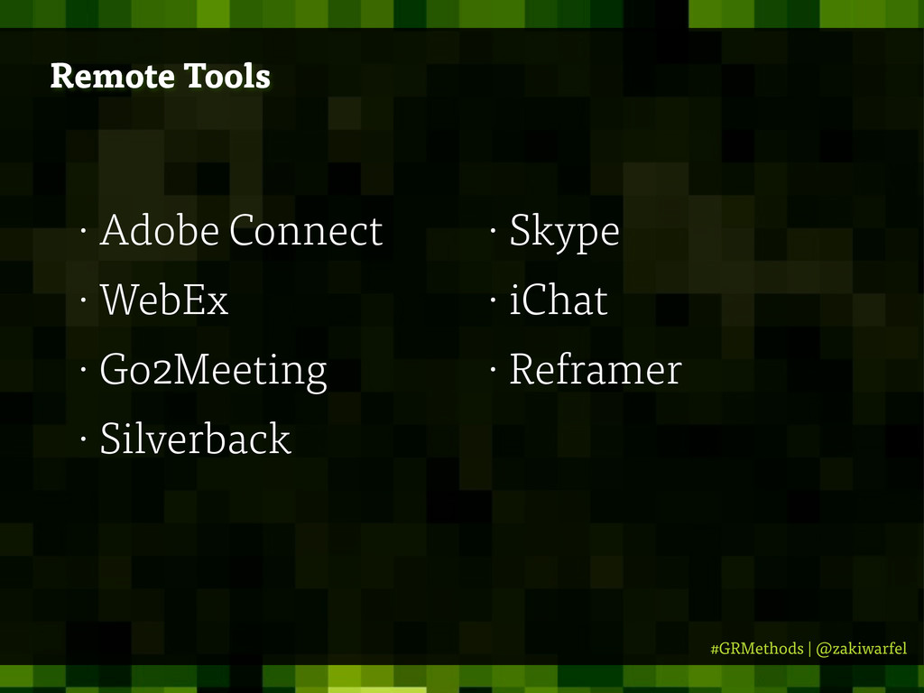 #GRMethods | @zakiwarfel Remote Tools • Adobe C...