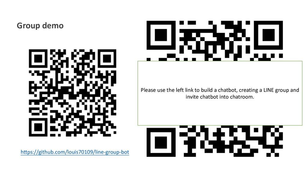 """Group demo h""""ps://github.com/louis70109/line-gr..."""