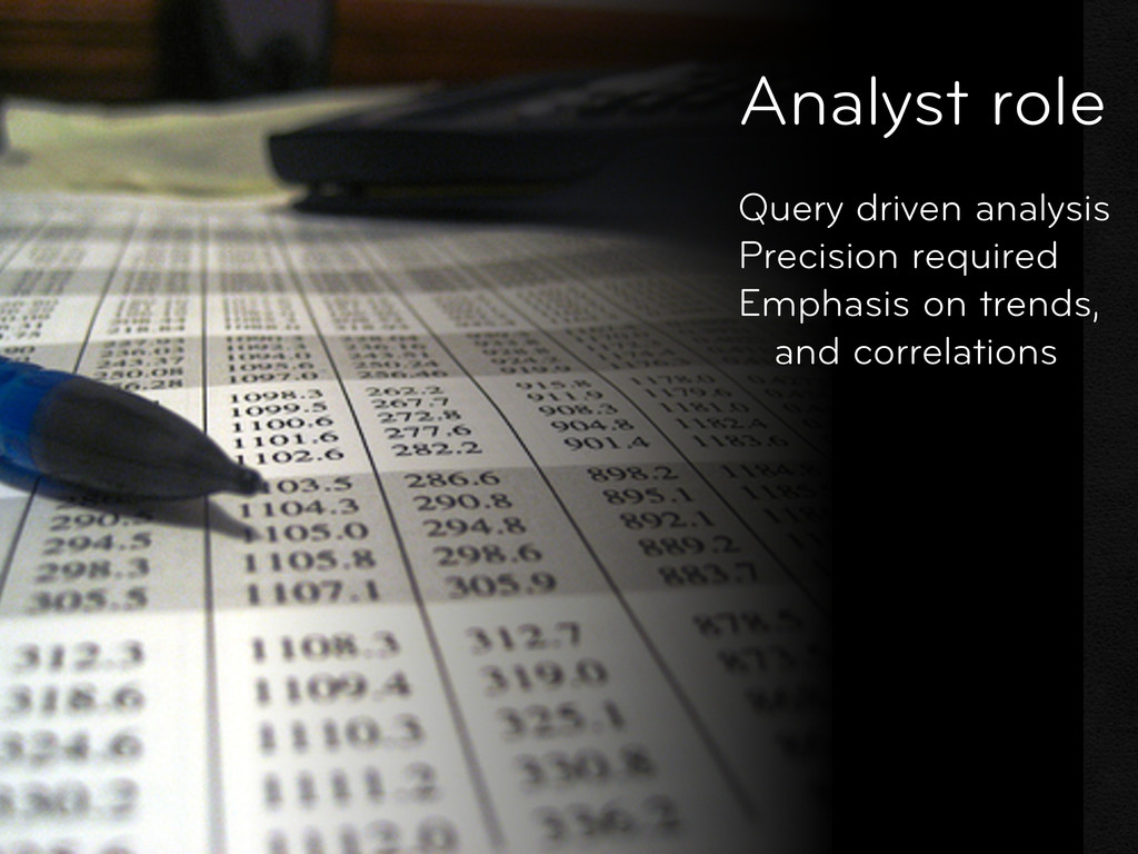 Query driven analysis Precision required Emphas...