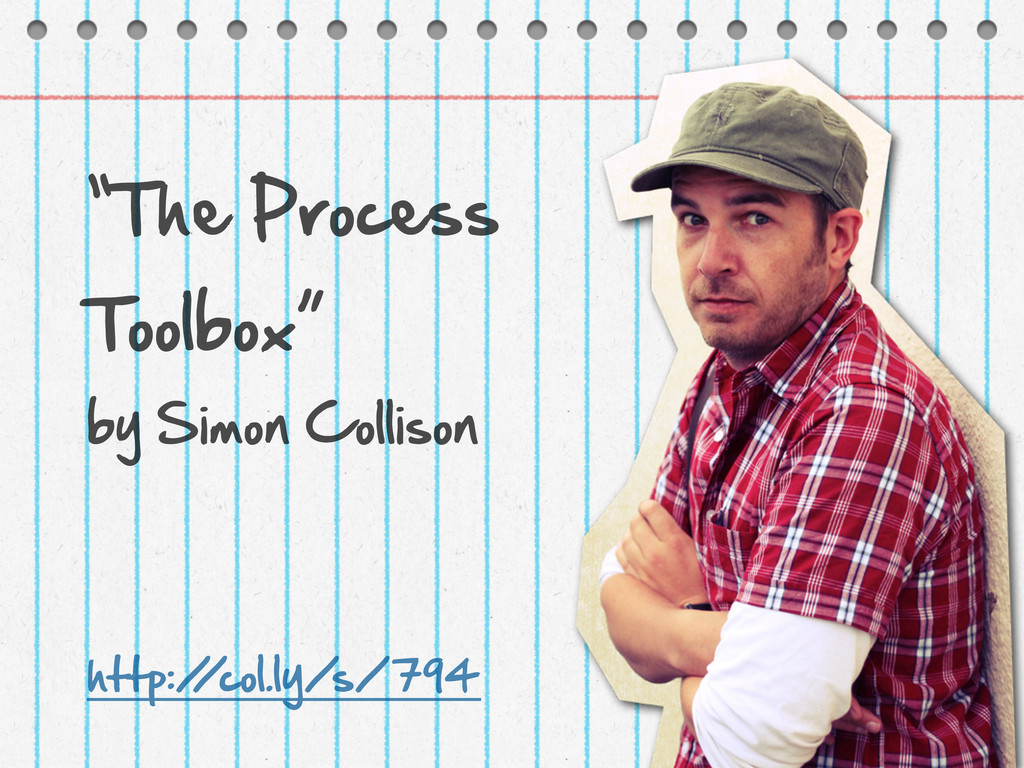 """""""The Process Toolbox"""" by Simon Collison http..."""