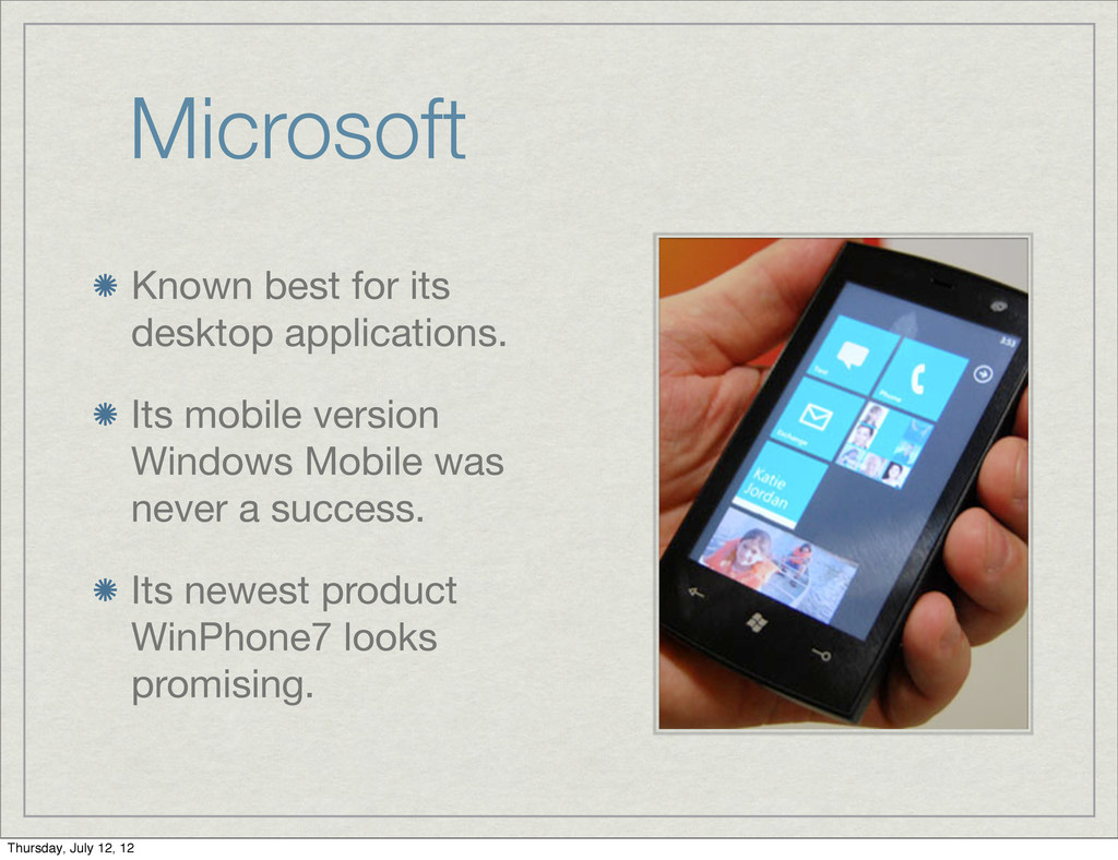 Microsoft Known best for its desktop applicatio...