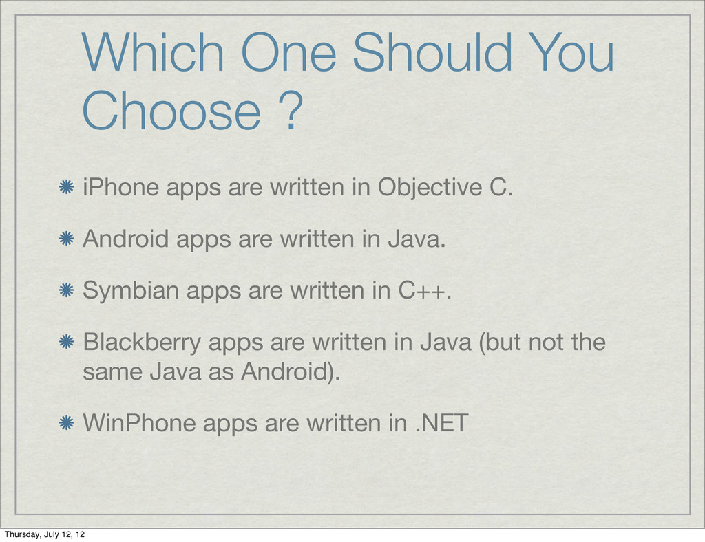 Which One Should You Choose ? iPhone apps are w...