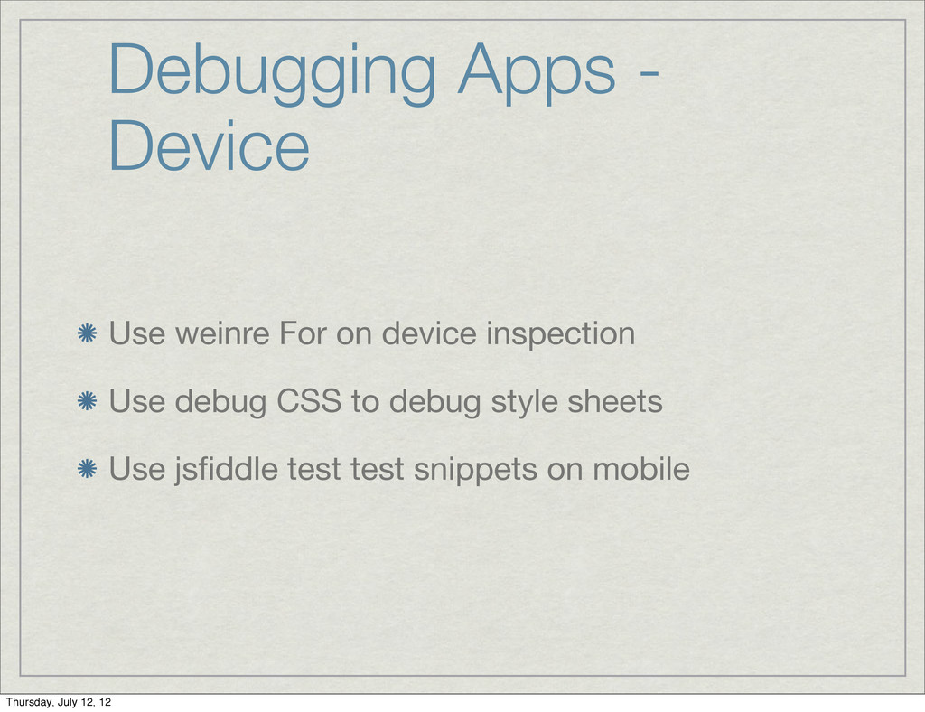 Debugging Apps - Device Use weinre For on devic...