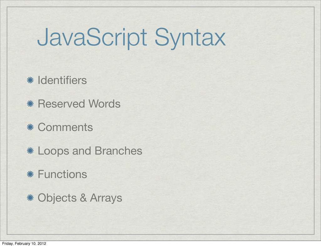 JavaScript Syntax Identifiers Reserved Words Com...