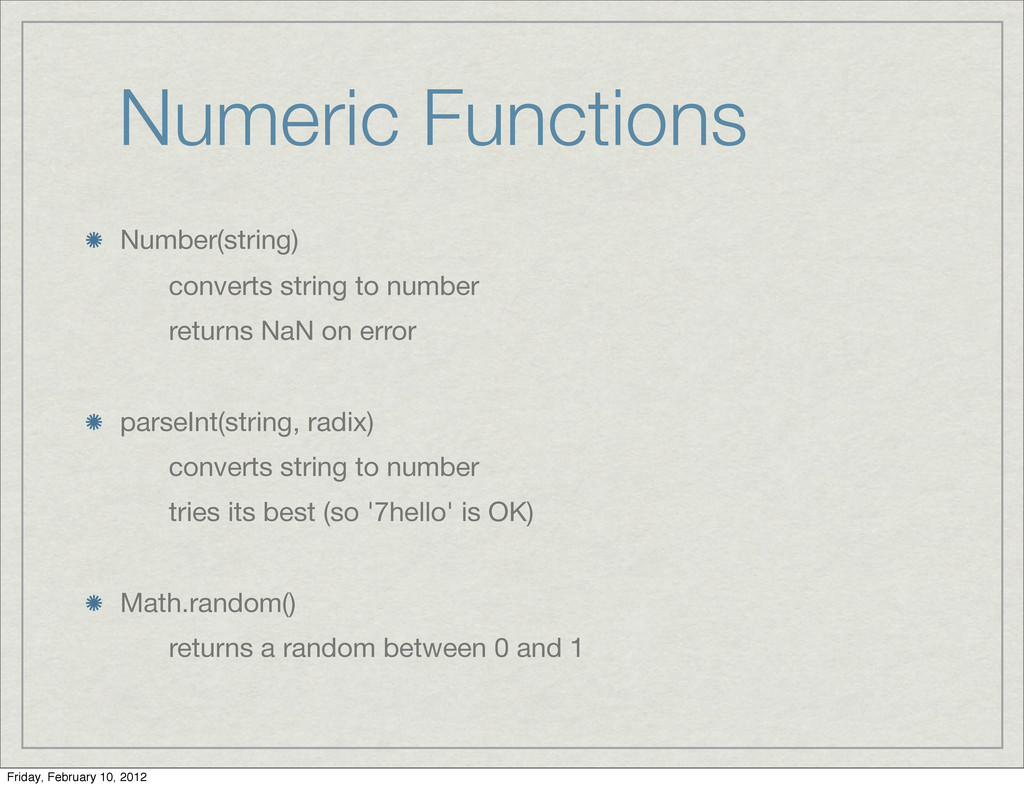 Numeric Functions Number(string) converts strin...