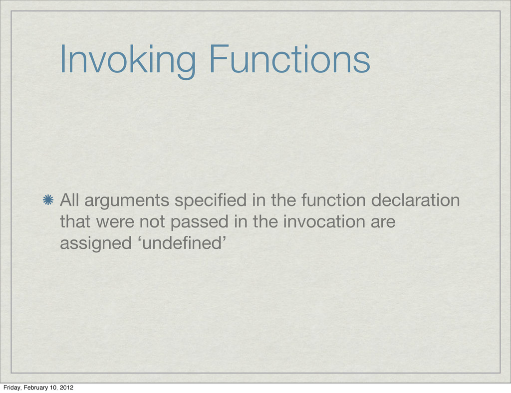 Invoking Functions All arguments specified in th...