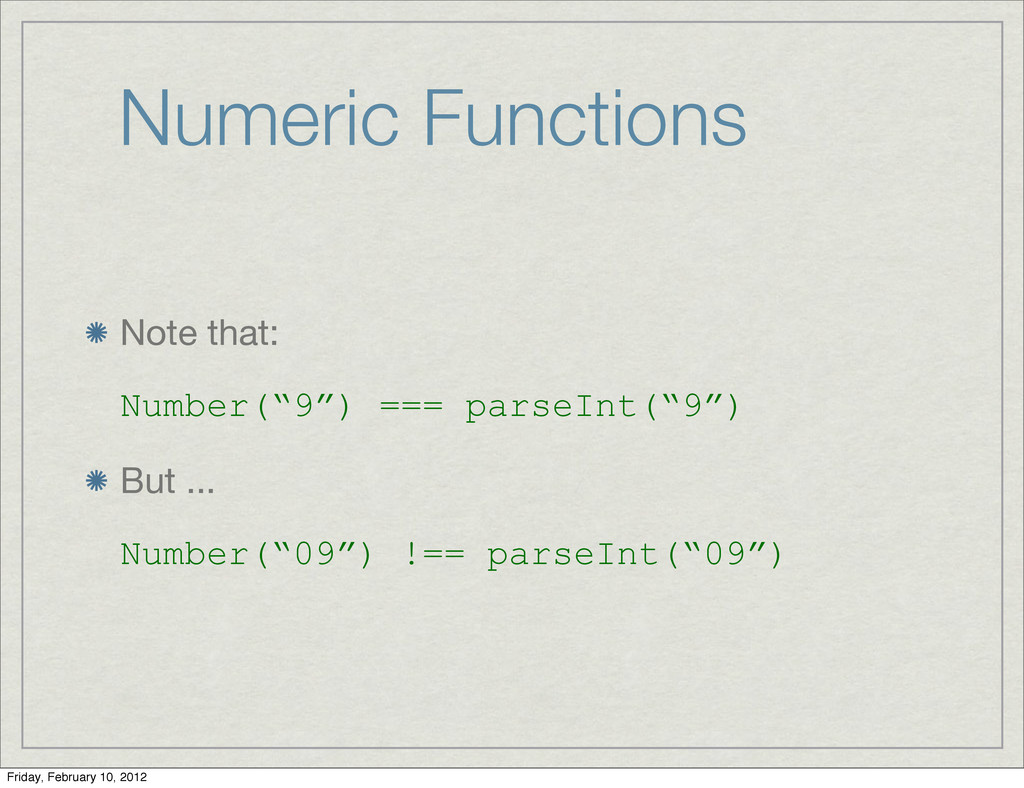 "Numeric Functions Note that: Number(""9"") === pa..."