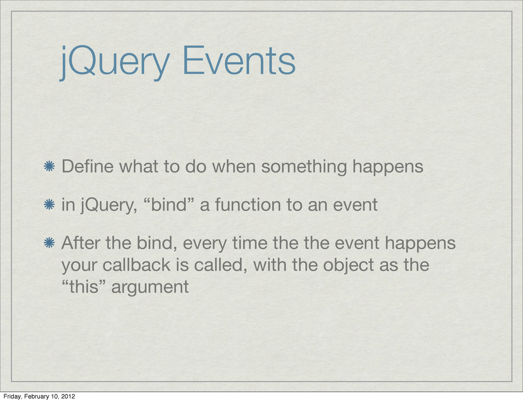 jQuery Events Define what to do when something h...