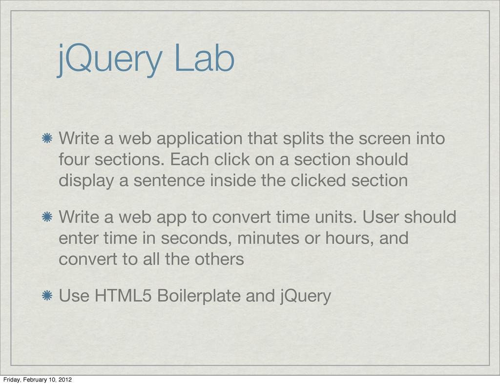 jQuery Lab Write a web application that splits ...