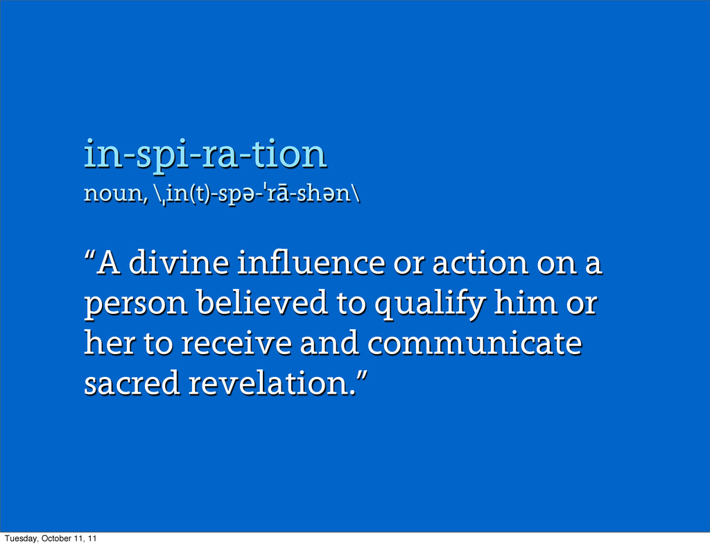 """in-spi-ra-tion noun, \ˌin(t)-spə-ˈrā-shən\ """"A d..."""