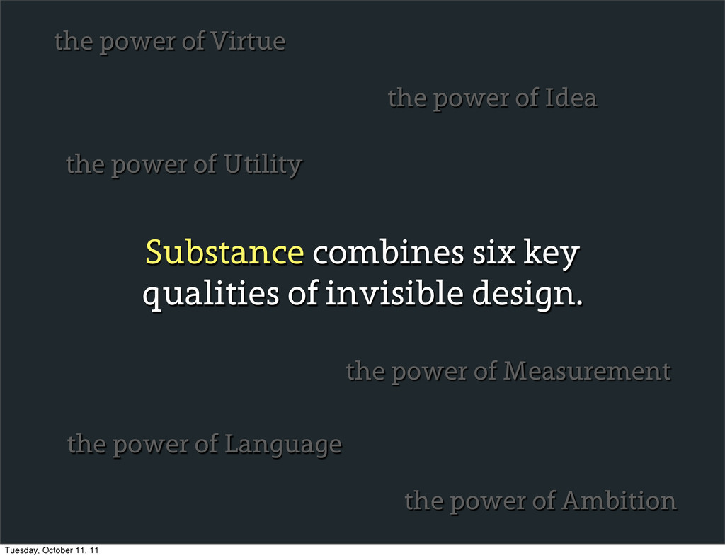 Substance combines six key qualities of invisib...