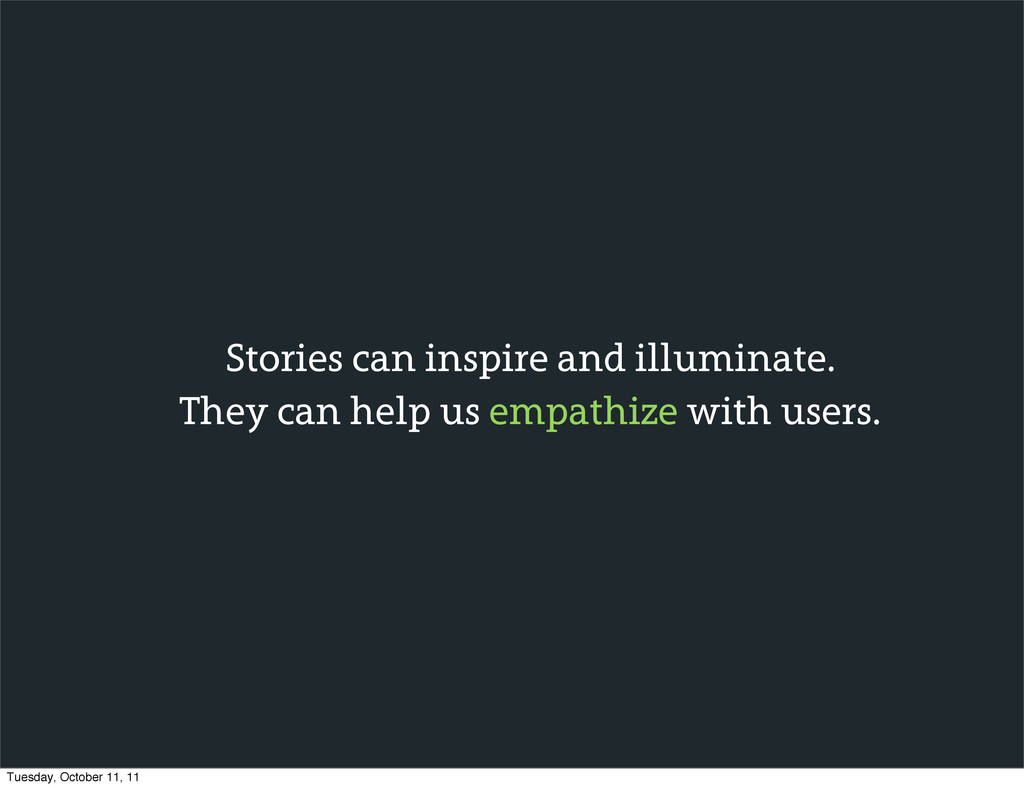 Stories can inspire and illuminate. They can he...