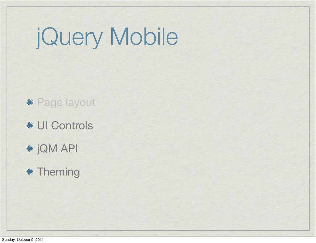 jQuery Mobile Page layout UI Controls jQM API T...