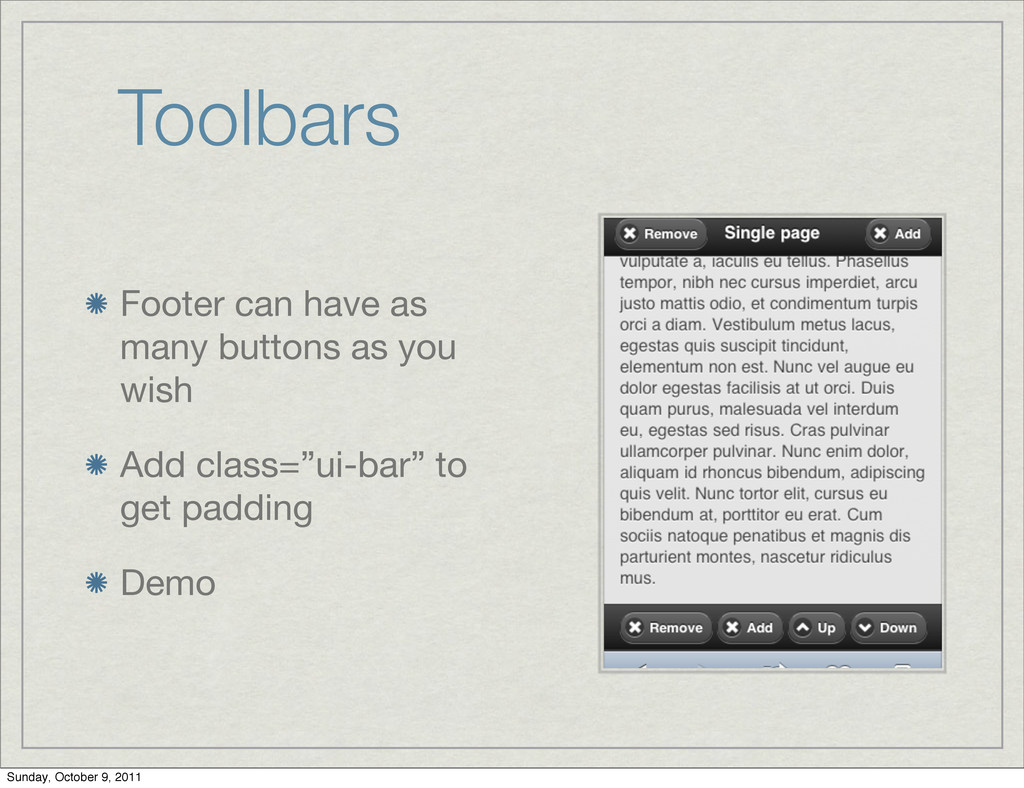 Toolbars Footer can have as many buttons as you...