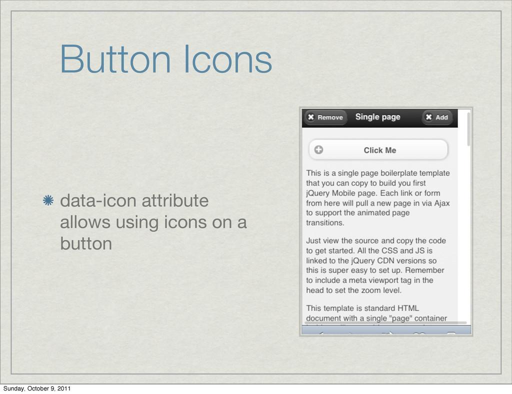 Button Icons data-icon attribute allows using i...