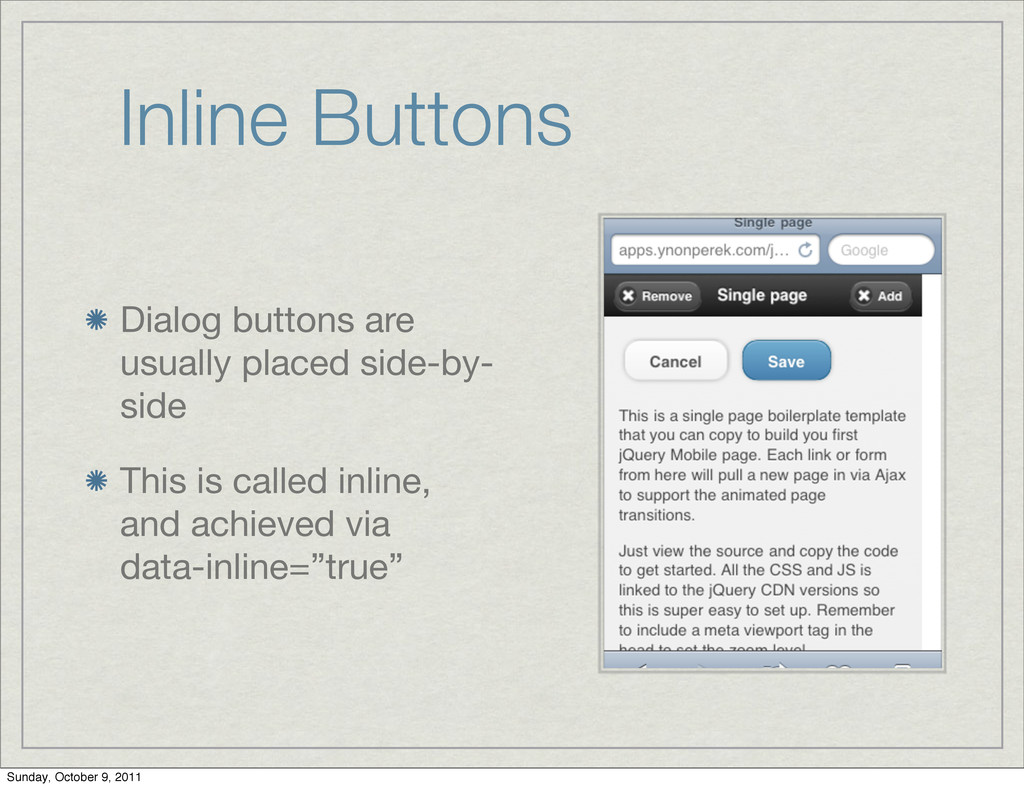 Inline Buttons Dialog buttons are usually place...