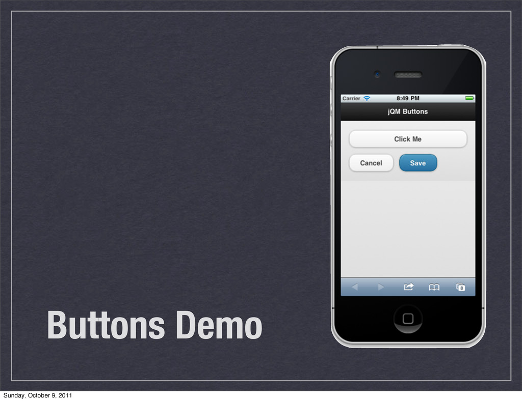 Buttons Demo Sunday, October 9, 2011