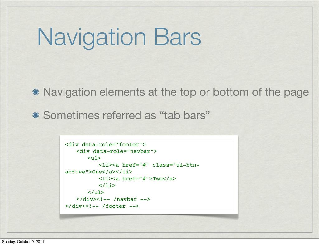 Navigation Bars Navigation elements at the top ...