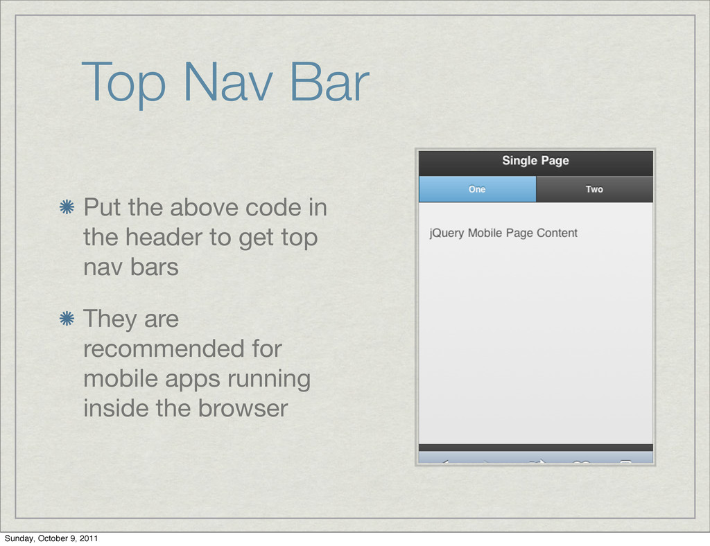 Top Nav Bar Put the above code in the header to...