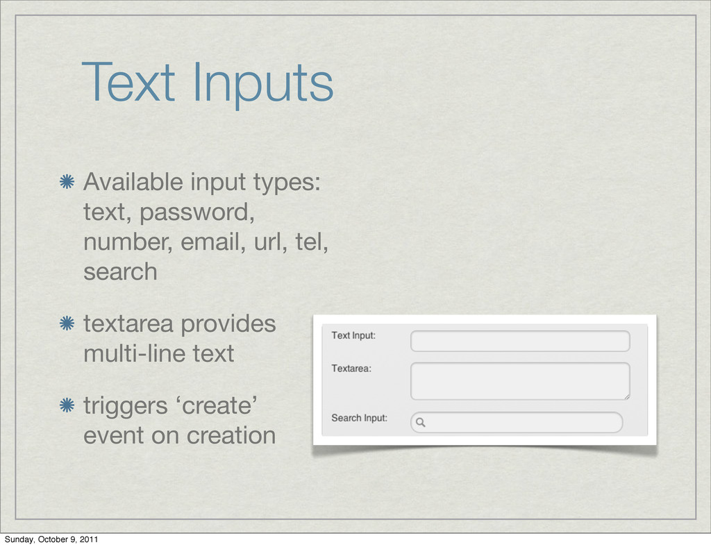 Text Inputs Available input types: text, passwo...