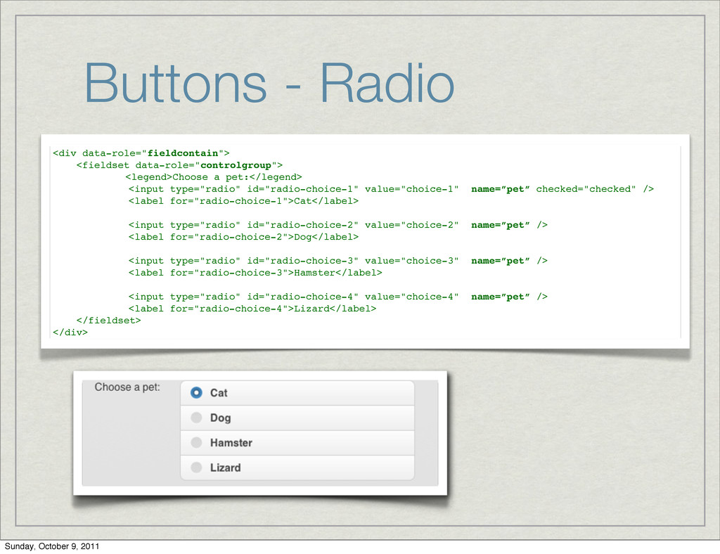 """Buttons - Radio <div data-role=""""fieldcontain""""> ..."""