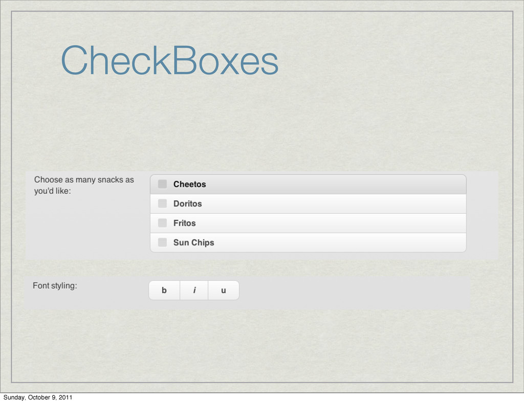 CheckBoxes Sunday, October 9, 2011