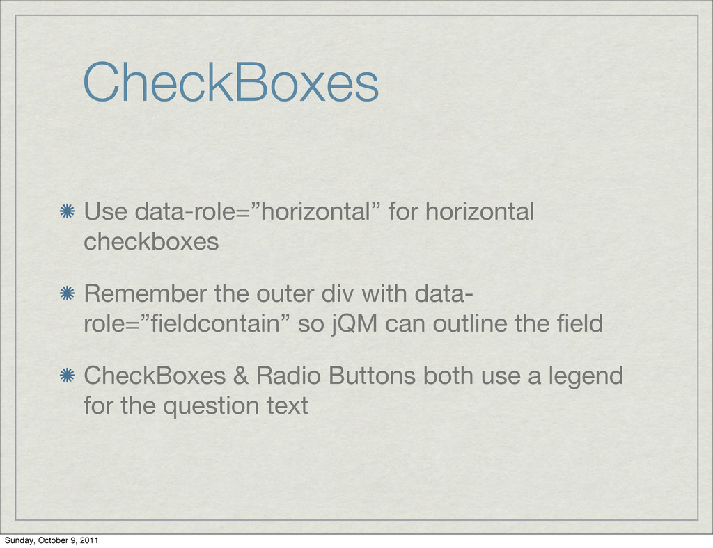 """CheckBoxes Use data-role=""""horizontal"""" for horiz..."""