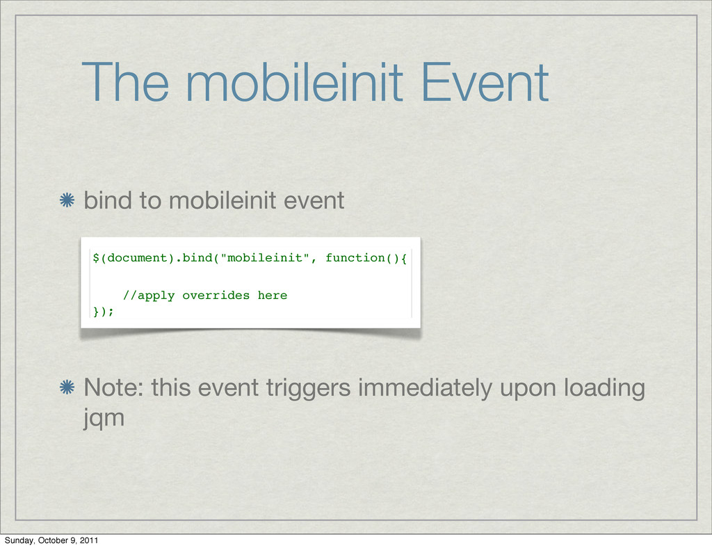 The mobileinit Event bind to mobileinit event N...