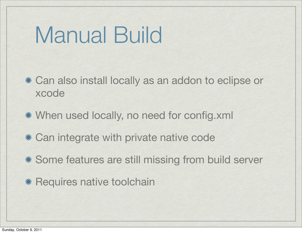 Manual Build Can also install locally as an add...