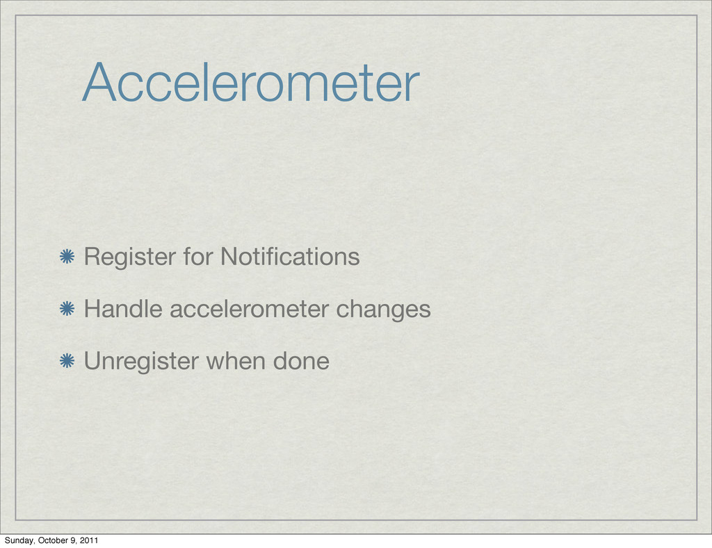 Accelerometer Register for Notifications Handle ...