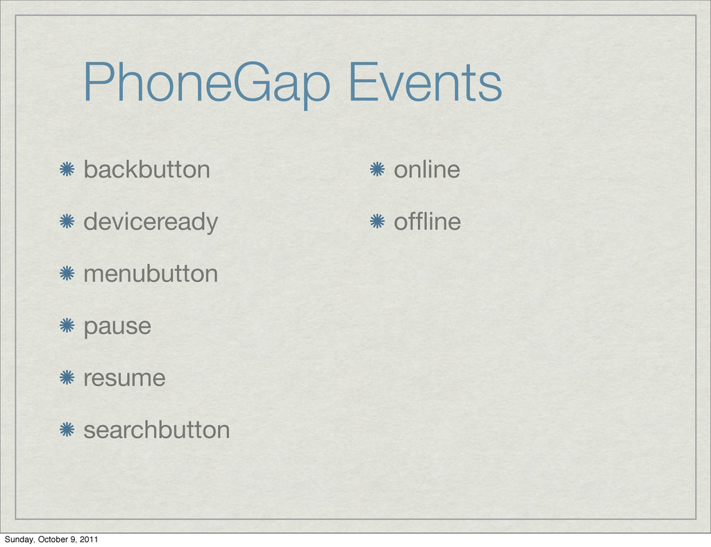 PhoneGap Events backbutton deviceready menubutt...