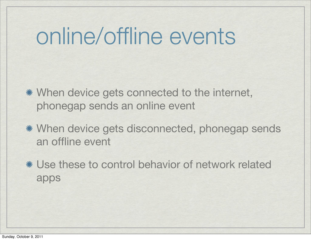 online/offline events When device gets connected...
