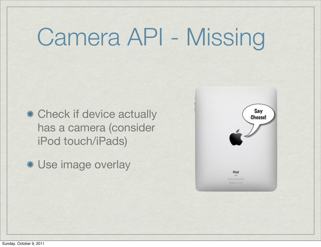 Camera API - Missing Check if device actually h...