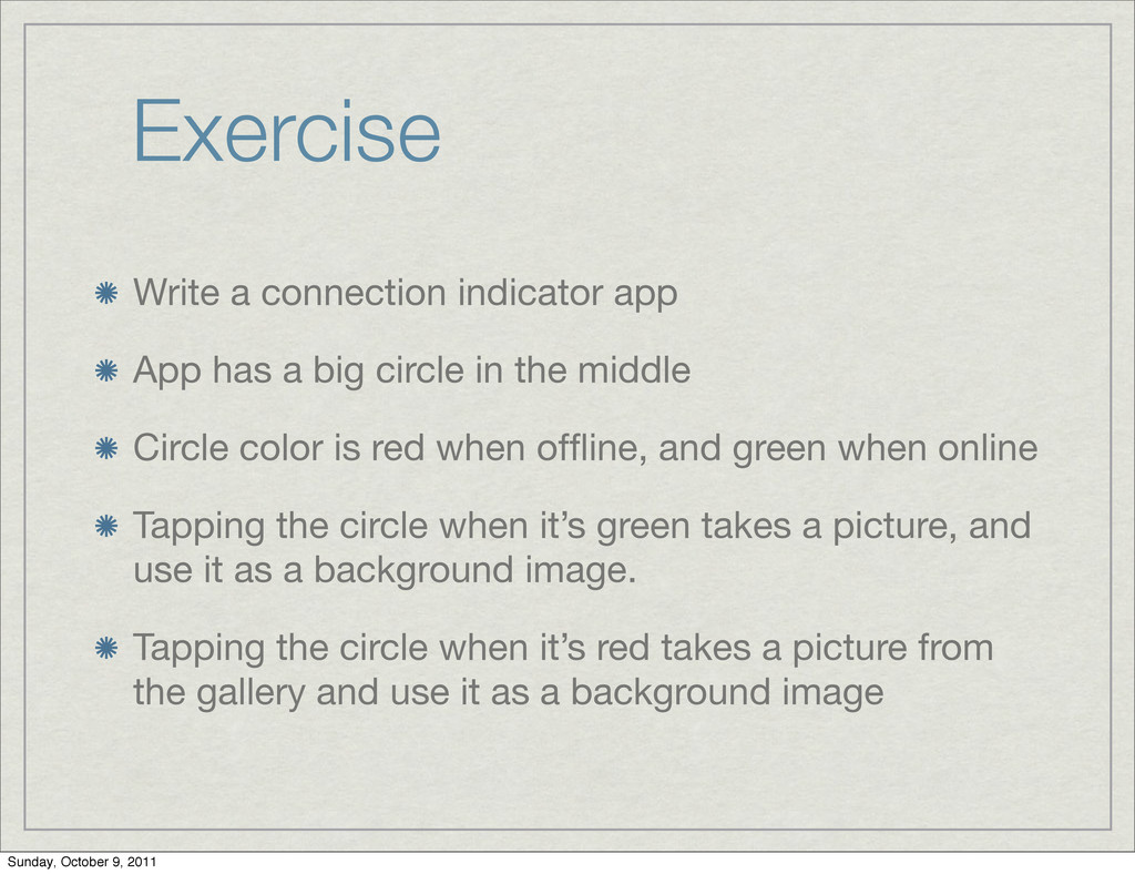 Exercise Write a connection indicator app App h...