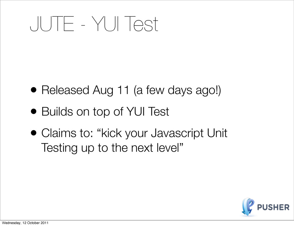 JUTE - YUI Test • Released Aug 11 (a few days a...