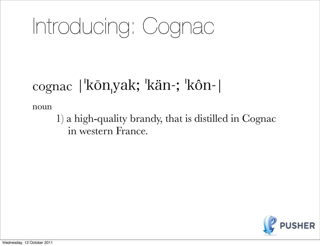 Introducing: Cognac cognacc㷦L⒕O㷧ZBL㷦LÅO㷦L...