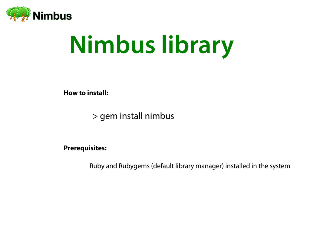 Nimbus library How to install: > gem install ni...
