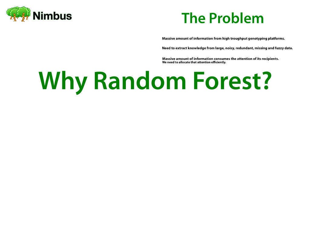 Why Random Forest?