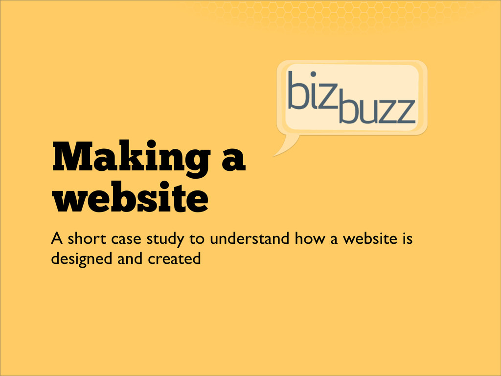Making a website A short case study to understa...