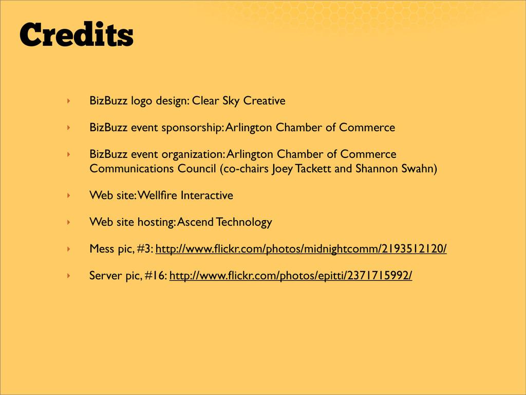 Credits ‣ BizBuzz logo design: Clear Sky Creati...