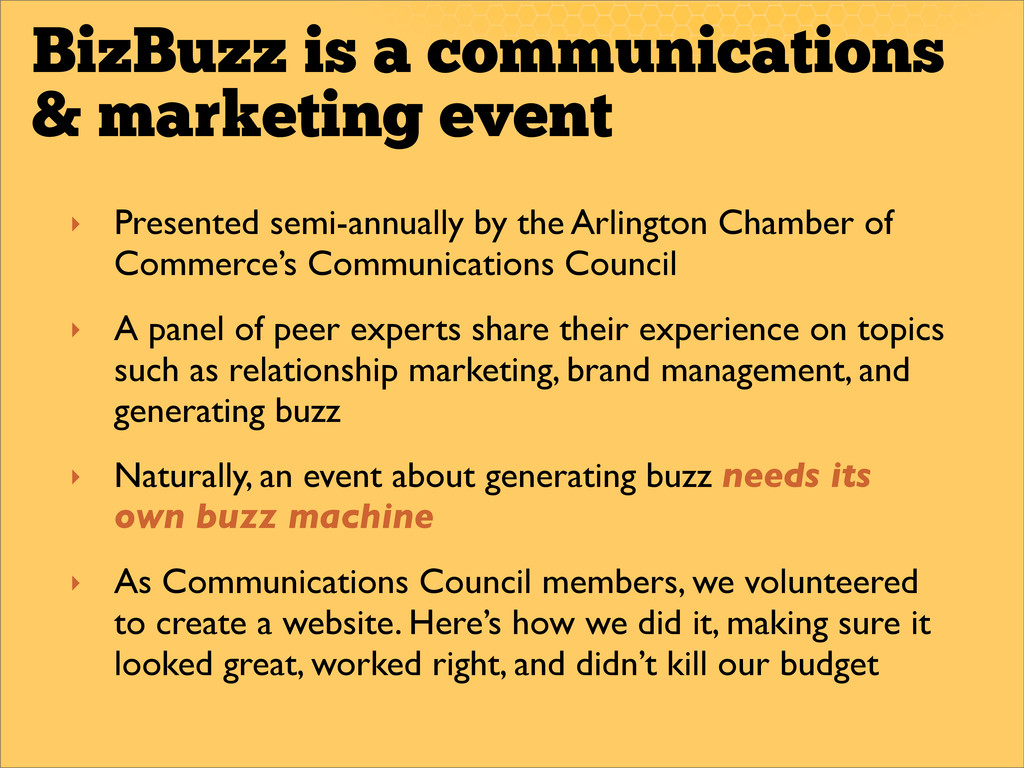 BizBuzz is a communications & marketing event ‣...