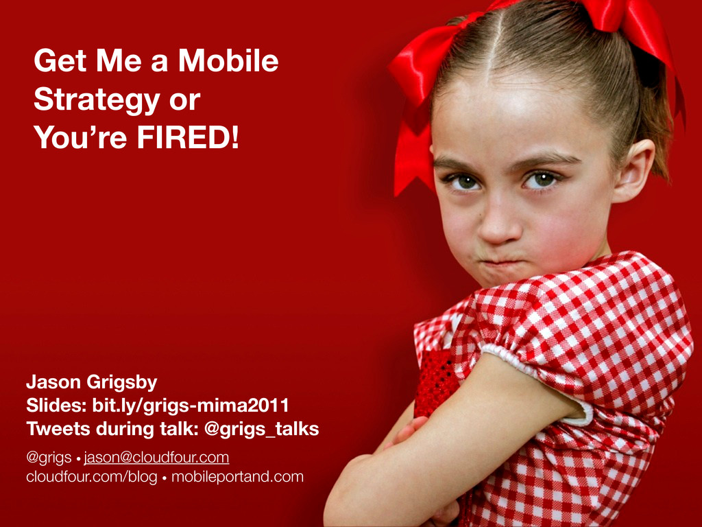 Get Me a Mobile Strategy or You're FIRED! Jason...