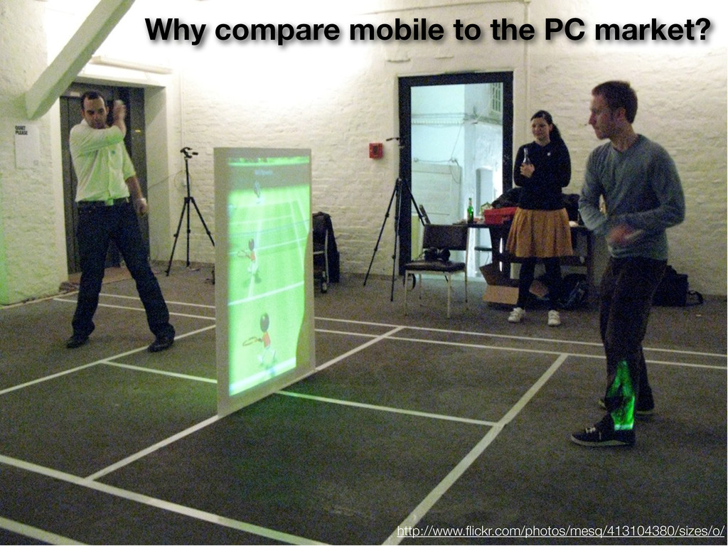 Why compare mobile to the PC market? http://www...