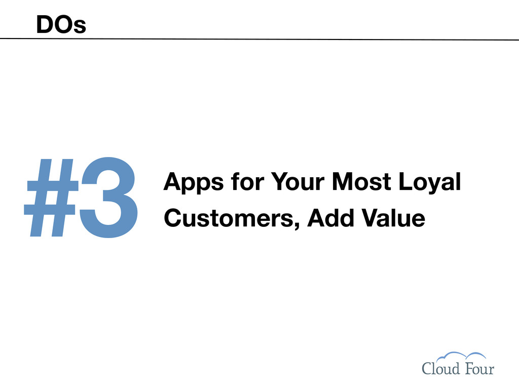 DOs #3 Apps for Your Most Loyal Customers, Add ...
