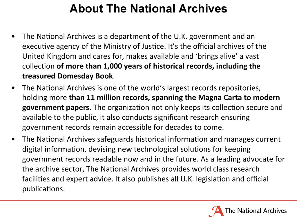 About The National Archives •  The	