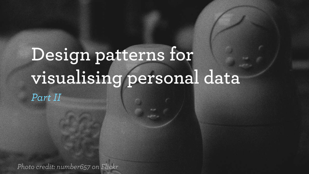 Design patterns for visualising personal data P...