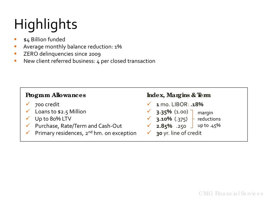 Program Allowances  700 credit  Loans to $2.5...