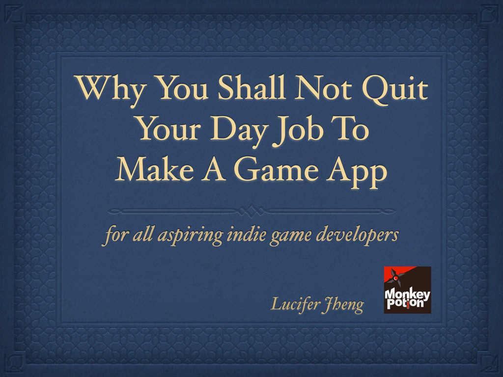 Why You Shall Not Quit Your Day Job To Make A G...